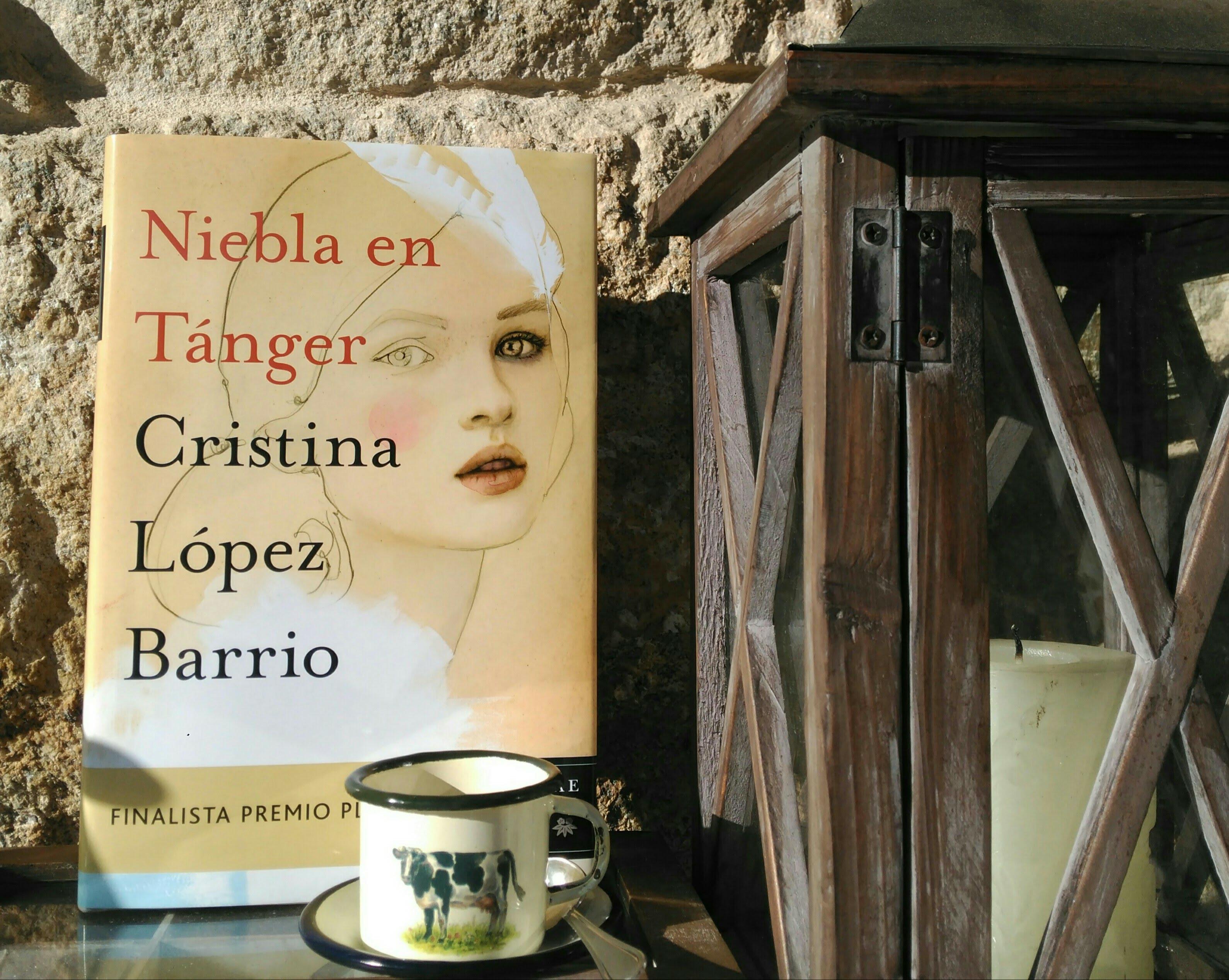 Niebla En Tánger Cristina López Barrio Finalista Premio Planeta 2017